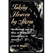 Taking Heaven by Storm: Methodism and the Rise of Popular Christianity in America, 1770-1820. Oxford University Press, 1998; paperback, University of Illinois Press, 2001.